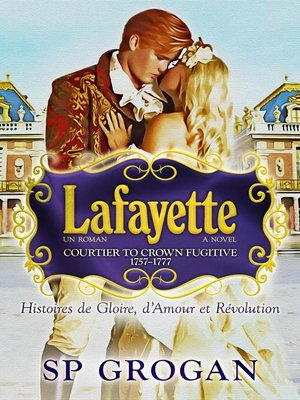 cover image of Lafayette—Courtier to Crown Fugitive