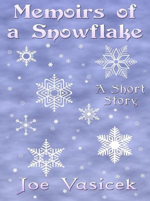 cover image of Memoirs of a Snowflake