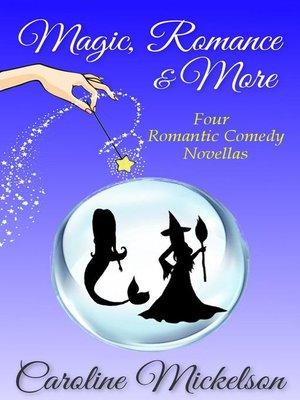 cover image of Magic, Romance & More