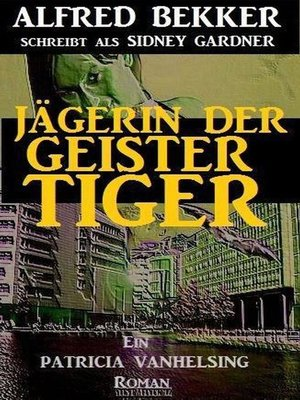 cover image of Jägerin der Geistertiger
