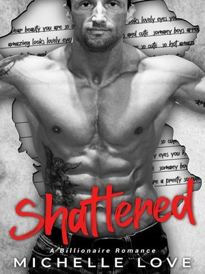 cover image of Shattered (A Billionaire Romance)