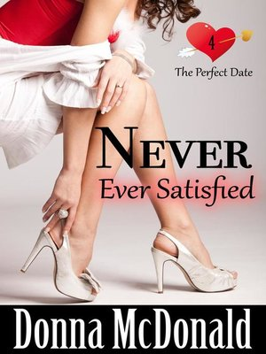 cover image of Never Ever Satisfied