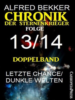 cover image of Chronik der Sternenkrieger, Folge 13/14