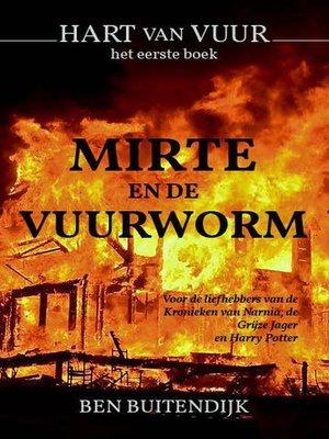 cover image of Mirte en de Vuurworm