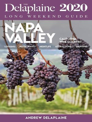 cover image of Napa Valley--The Delaplaine 2020 Long Weekend Guide