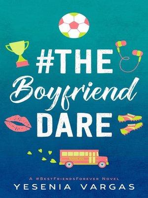 cover image of #TheBoyfriendDare