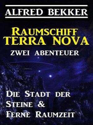 cover image of Raumschiff Terra Nova--Zwei Abenteuer