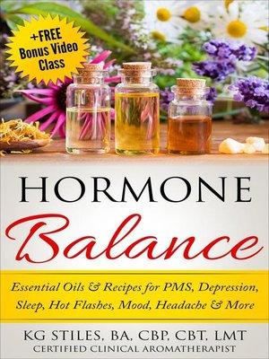 Hormone Balance Essential Oils & Recipes for PMS ...