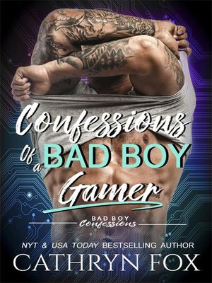 cover image of Confessions of a Bad Boy Gamer