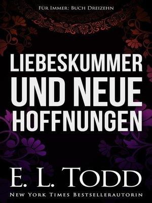 cover image of Liebeskummer und neue Hoffnungen
