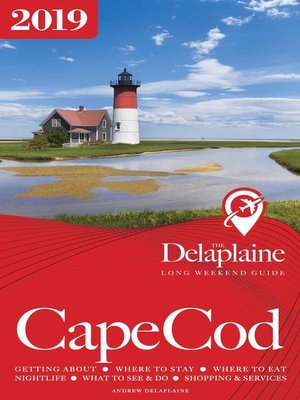 cover image of Cape Cod--The Delaplaine 2019 Long Weekend Guide