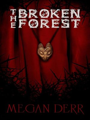 cover image of The Broken Forest