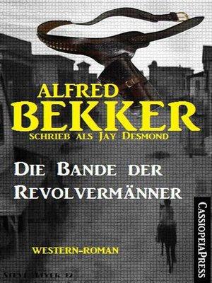 cover image of Die Bande der Revolvermänner