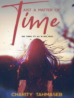 cover image of Just a Matter of Time