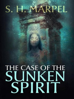 cover image of The Case of the Sunken Spirit