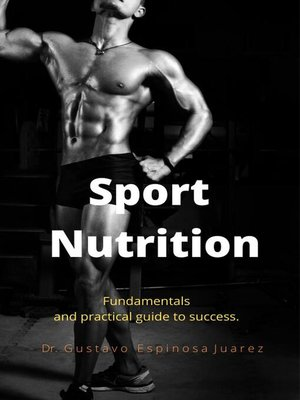 cover image of Sport  Nutrition     Fundamentals and practical guide to success.