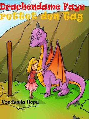 cover image of Drachendame Faye rettet den Tag