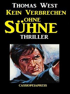 cover image of Kein Verbrechen ohne Sühne