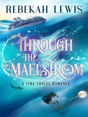 cover image of Through the Maelstrom