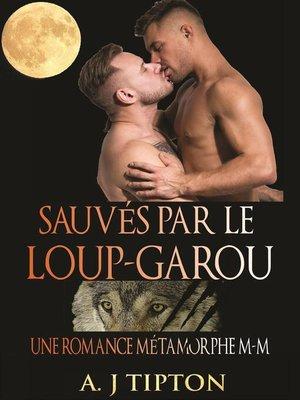 cover image of Sauvés par le Loup-Garou