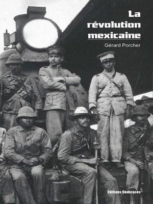 cover image of La révolution mexicaine