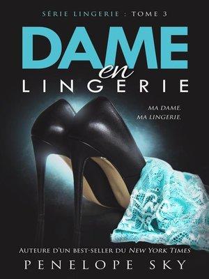 cover image of Dame en Lingerie