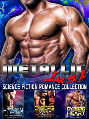 cover image of Metallic Lust