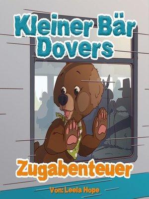cover image of Kleiner Bär Dovers Zugabenteuer