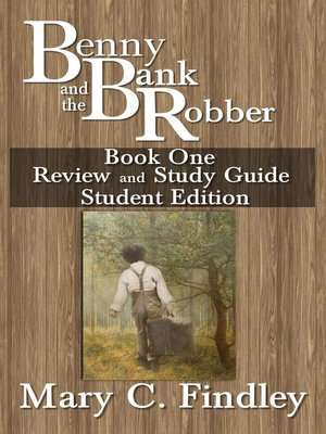 cover image of Benny and the Bank Robber Study Guide Student Edition