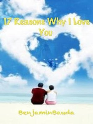 cover image of 17 Reasons Why I Love You