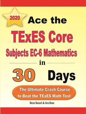 cover image of Ace the TExES Core Subjects EC-6 Mathematics in 30 Days