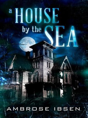 cover image of A House by the Sea