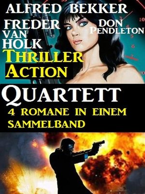 cover image of Thriller Action Quartett November 2018 – 4 Romane in einem Sammelband