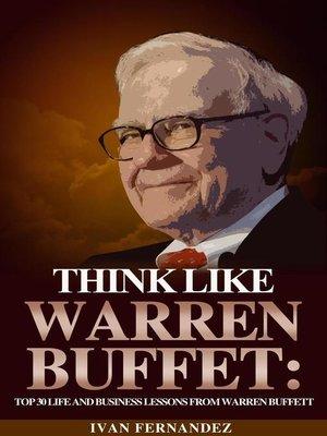 cover image of Think Like Warren Buffett