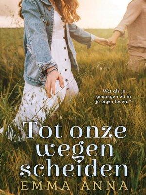 cover image of Tot onze wegen scheiden