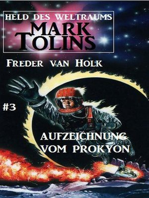 cover image of Aufzeichnung vom Prokyon  Mark Tolins--Held des Weltraums #3