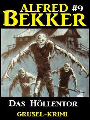 cover image of Alfred Bekker Grusel-Krimi #9