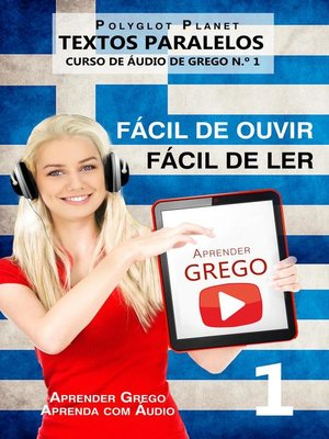 cover image of Aprender Grego--Textos Paralelos   Fácil de ouvir   Fácil de ler--CURSO DE ÁUDIO DE GREGO N.º 1