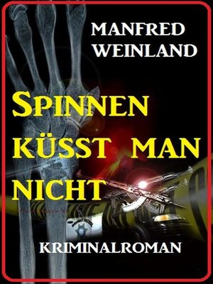 cover image of Spinnen küsst man nicht