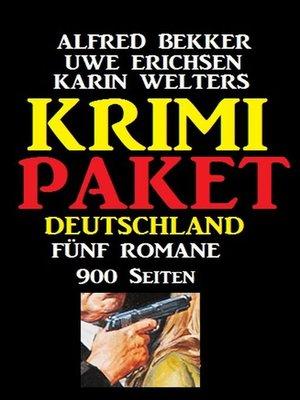 cover image of Krimi Paket Deutschland