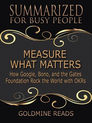 cover image of Measure What Matters--Summarized for Busy People