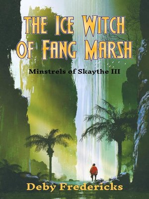 cover image of The Ice Witch of Fang Marsh