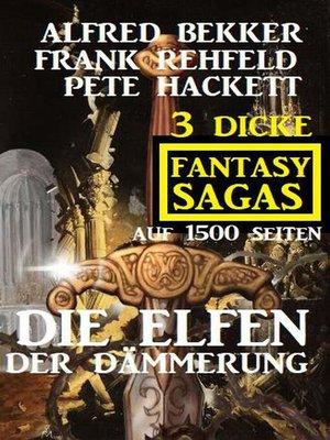 cover image of Die Elfen der Dämmerung