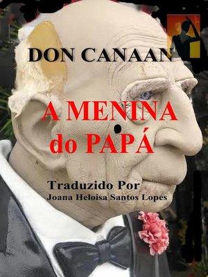 cover image of A Menina do Papá