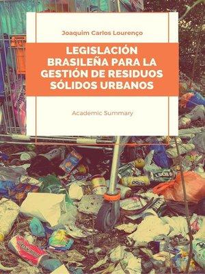 cover image of Legislación brasileña para la gestión de residuos sólidos urbanos