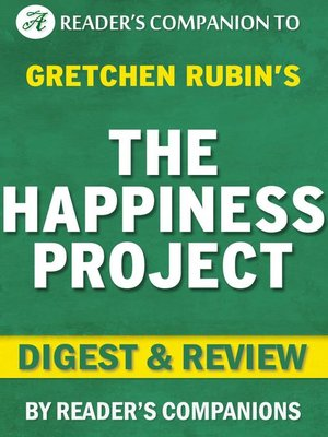 cover image of The Happiness Project by Gretchen Rubin | Digest & Review
