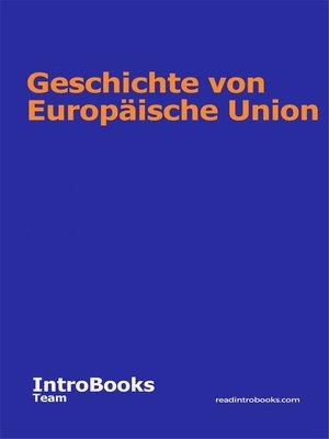 cover image of Geschichte von Europäische Union