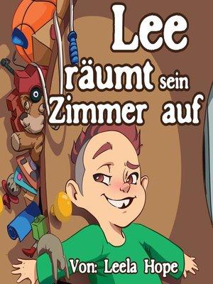 cover image of Lee räumt sein Zimmer auf