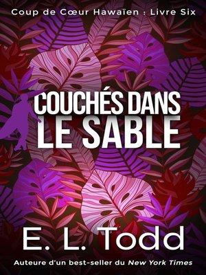 cover image of Couchés dans le sable