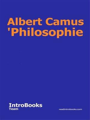cover image of Albert Camus 'Philosophie